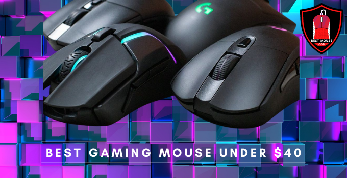 Best Gaming Mouse Under 40